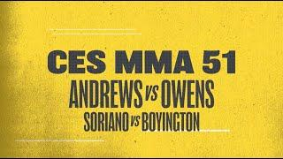 CES MMA 51 Results: Two Title Fights & UFC Veteran Sean Soriano Highlight This Card