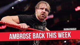 Dean Ambrose Returns On Raw, Will Corner Seth Rollins At SummerSlam