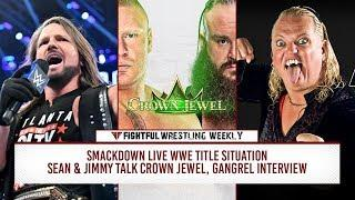 Fightful Wrestling Weekly 11/2/18: Smackdown, Crown Jewel, Jazz, UFC 230 - Wrestling Connection, More