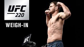 LIVE: UFC 220: Official Weigh-in