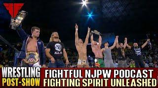 Fightful Wrestling Podcast | NJPW Fighting Spirit Unleashed Full Show Review & Results