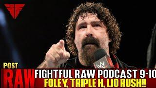 Fightful Wrestling Podcast | WWE Raw 9/10/18 Full Show Review & Results | Lio Rush, HHH, Foley