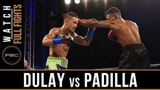 FULL FIGHT: Dulay vs Padilla