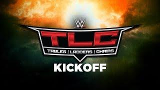 LIVE: WWE TLC Stream For Kickoff Show