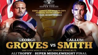 George Groves vs. Callum Smith WBSS Finals Live Coverage And Discussion