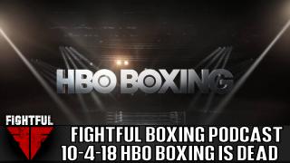 Fightful Boxing Podcast (10/4): HBO Boxing, WBC, World Boxing Super Series