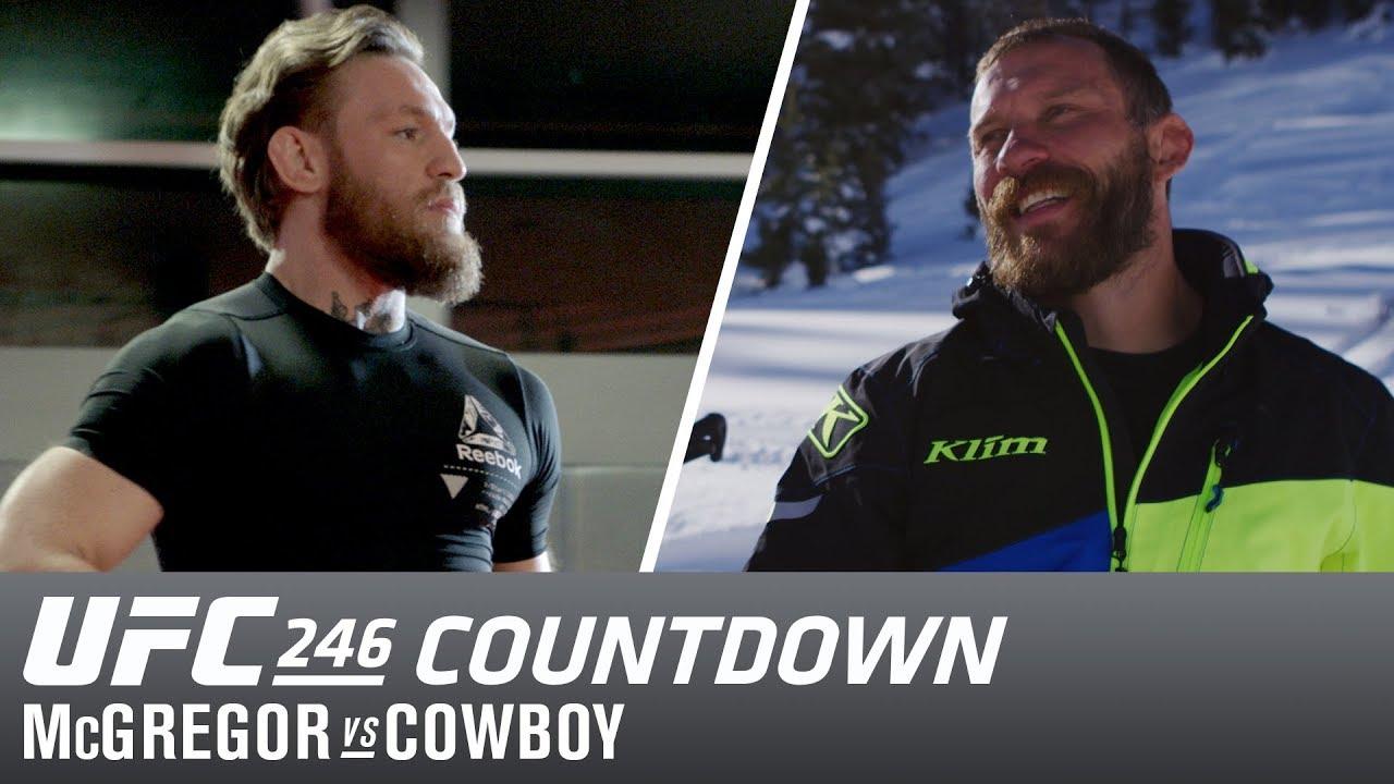 Ufc 246 Countdown Conor Mcgregor Vs Cowboy Cerrone